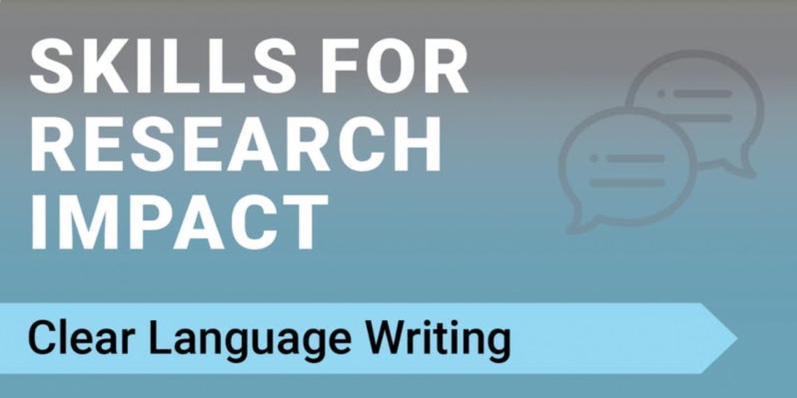 "Chat bubbles beside the words: ""Skills for Research Impact: Clear Language Writing"""