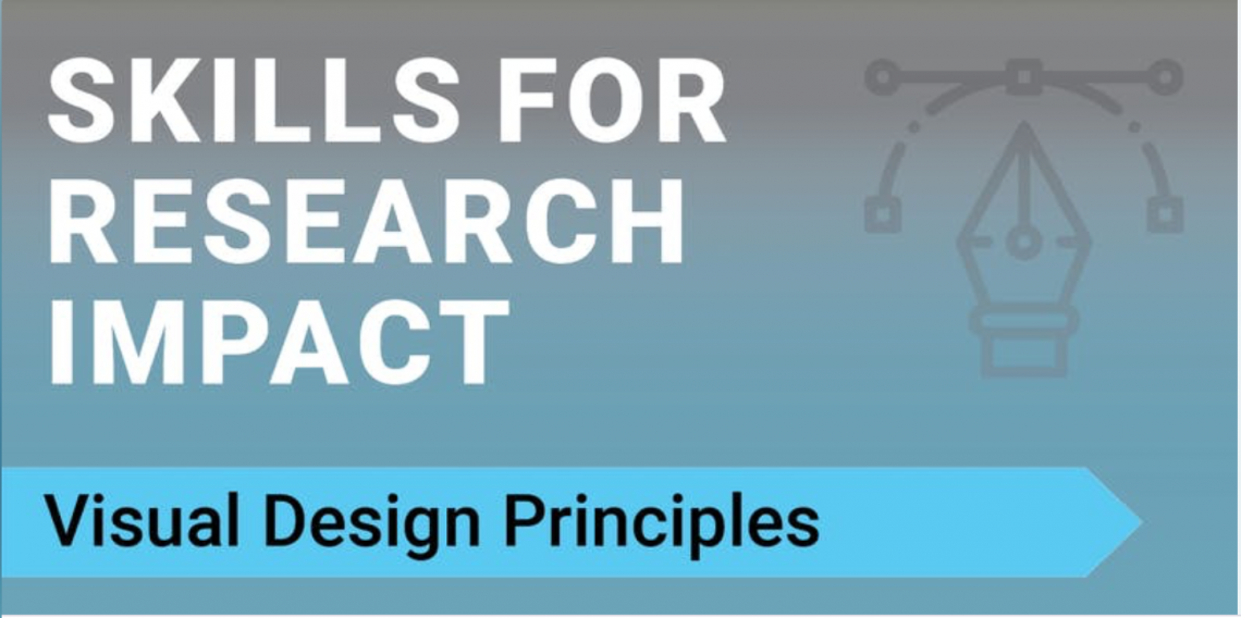 "Image of a scale beside the words: ""Skills for Research Impact: Visual Design Principles"""