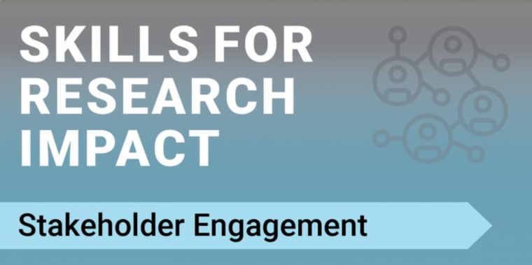 "A network of people beside the words ""Skills for Research Impact: Stakeholder Engagement"""